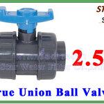 """ยูเนี่ยนบอลวาล์ว พีวีซี PVC true union ball valve 2.5"""" (ID:76 mm) (Star)"""