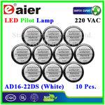 หลอดไฟ Pilot Indicator Lamp LED 220VAC ขาว 10 Pcs.